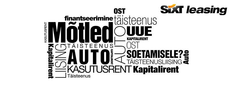 Autoliising | Kapitalirent | Kasutusrent | Täisteenusliising või pikaajaline autorent | Sixt Leasing